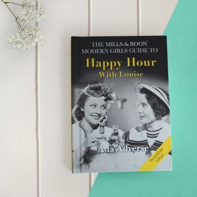 Mills and Boon Modern Girl's Guide to Happy Hour