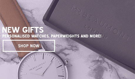 New Gifts - Personalised Watches, Paperweights and More!